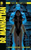 Before Watchmen (2013) 07: Dr. Manhattan