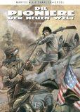 Die Pioniere der Neuen Welt 19: Die Rebellen