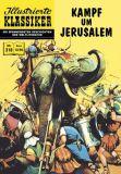 Illustrierte Klassiker 218: Kampf um Jerusalem