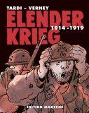 Elender Krieg Gesamtausgabe (1914-1919)