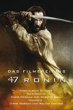 47 Ronin - Der Roman zum Film