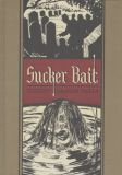 Sucker Bait and other Stories illustrated by Graham Ingels HC