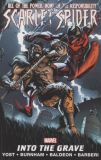 Scarlet Spider TPB 04: Into the Grave