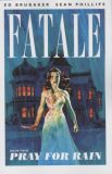 Fatale (2012) TPB 04: Pray for Rain