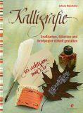 Kalligrafie - Grußkarten, Etiketten und Briefpapier stilvoll ges