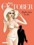 Miss October 2: Right time to die