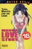 Manga Love Story 05: Yura, Makoto und die Liebe