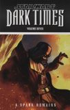 Star Wars: Dark Times TPB 7: A Spark remains