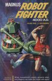 Magnus, Robot Fighter 4000 A.D. TPB 3
