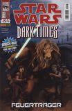 Star Wars (1999) 113: Dark Times - Feuerträger