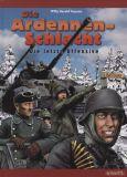 Die Ardennenschlacht: Die letzte Offensive