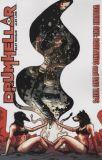 Drumhellar (2013) TPB 01: Badlands and Bad Trips