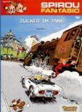 Spirou und Fantasio 19: Zucker im Tank