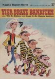 Kauka Super-Serie (1970) 37: Lucky Luke - Vier brave Banditen