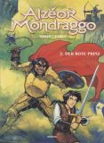 Alzéor Mondraggo (2002) 02: Der Rote Prinz