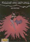 Helden ohne Skrupel (2001) 05: Alix-Noni-Tengu [Ende 3: Für Fatalisten]