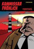 Kommissar Fröhlich (2009) 01: Feuerteufel