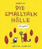 Die Smalltalk-Hölle