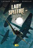 Lady Spitfire 03: Eine für alle, und alle für eine