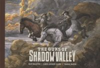 The Guns of Shadow Valley HC