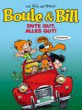 Boule & Bill Sonderband 02: Ente gut, alles gut!