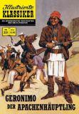 Illustrierte Klassiker 221: Geronimo der Apachenhäuptling