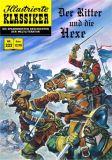 Illustrierte Klassiker 222: Der Ritter und die Hexe