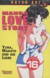 Manga Love Story 06: Yura, Makoto und die Liebe