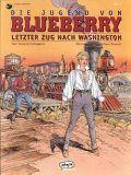 Blueberry 38: Die Jugend von Blueberry Nr. 12