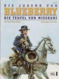 Blueberry 25: Die Teufel von Missouri