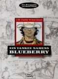 Blueberry Monographie: Ein Yankee names Blueberry