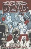The Walking Dead (2003) TPB 01: Days gone bye