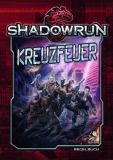 Kreuzfeuer (Shadowrun 5. Edition - Hardcover)