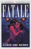 Fatale (2012) TPB 05: Curse the Demon