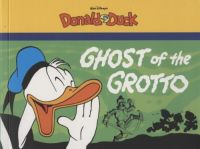 Donald Duck by Carl Barks: Ghost of the Grotto TPB