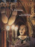 Doktor Monge (2004) 01: Hermine