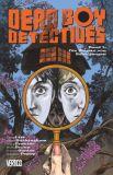Dead Boy Detectives (2014) 01: Die Ängste von Schuljungen
