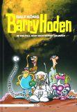 Barry Hoden: Im Weltall hört dich keiner grunzen