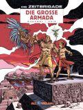 Die Zeitbrigade 02: Die grosse Armada [Vorzugsausgabe]