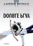 Largo Winch 19: Double Play