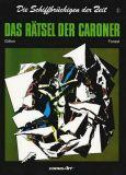 Die Schiffbrüchigen der Zeit (1990) 02: Das Rätsel der Caroner