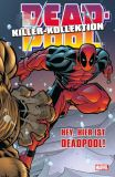 Deadpool Killer-Kollektion 02: Hey, hier ist Deadpool! [Hardcover]