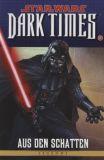 Star Wars Sonderband (1999) 83: Dark Times IV - Aus den Schatten
