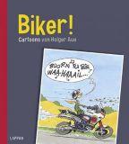 Biker! - Cartoons von Holger Aue