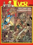 Ivor (1988) 02: Der Tanz des Komödianten
