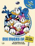 Die Ducks in Entenhausen - Ein Reiseführer in die Metropole an der Gumpe