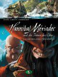 Hannibal Meriadec und die Tränen des Odin 04: Alamendez, Jäger und Kannibale