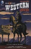 All Star Western (Jonah Hex) TPB 06: End of the Trail
