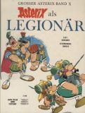 Asterix (1968) 10: Asterix als Legionär [1. Auflage]