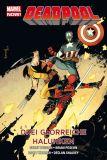 Deadpool (2014) Paperback 03: Drei glorreiche Halunken [Hardcover]